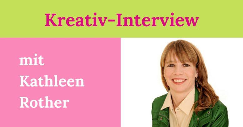 Interview mit Kathleen Rother