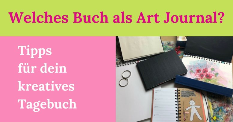 Welches Buch als Art Journal
