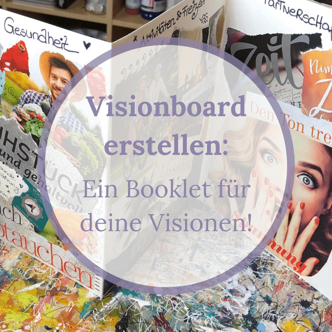 Visionboard erstellen Anleitung